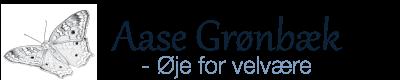 Aase Grønbæk – Øje for velvære